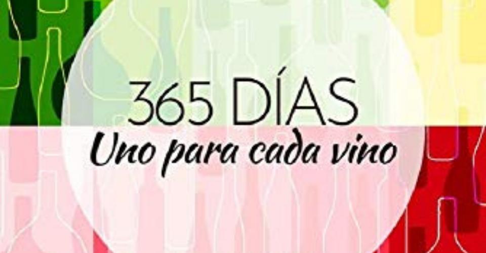 365 días, uno para cada vino